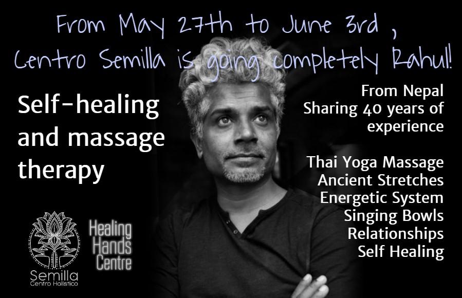 Rahul Bharti Centro Semilla Valencia Self Healing Thai Yoga Massage